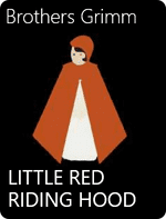 Little Red Riding Hood by Brothers Grimm